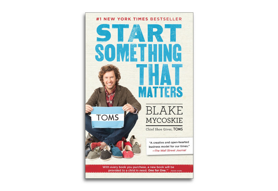un día sin zapatos start something that matters blake mycoskie