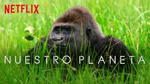 nuestro planeta netflix