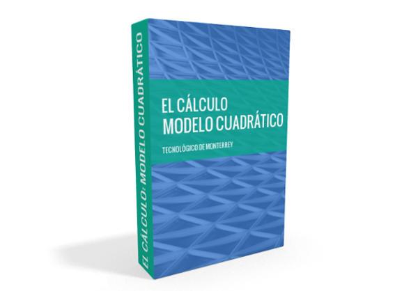 El Cálculo: Modelo Cuadrático