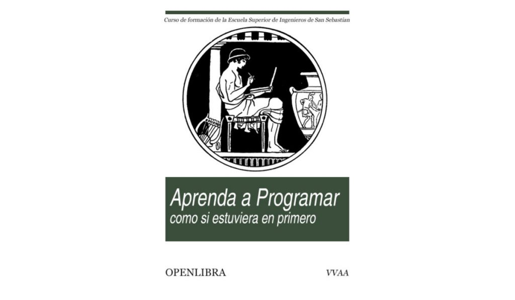 aprenda a programar como si estuviera en primero