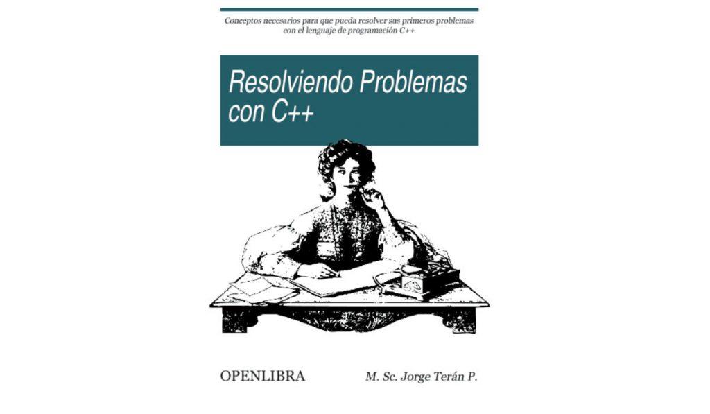 Resolviendo problemas con el lenguaje de programación C++