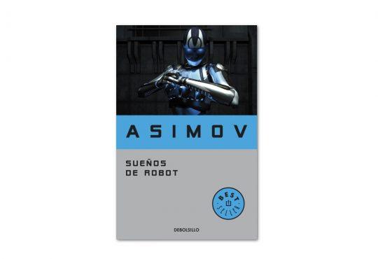 sueños de robot isaac asimov